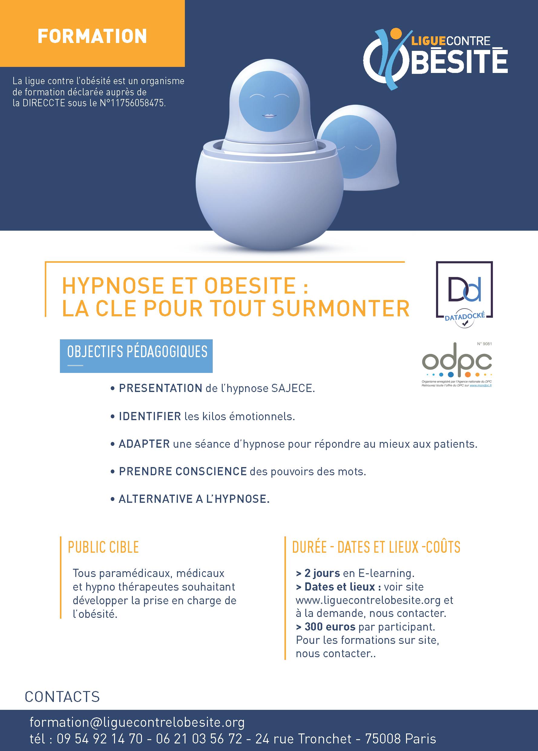 La Ligue contre l'obésité organise son prochain rendez-vous formation les 4 et 5 mars 2021. Il s'adresse à tous les professionnels de santé et les paramédicaux souhaitant mieux comprendre l'intérêt de l'hypnose dans le traitement de l'obésité.